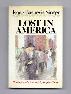 Lost in America - 1st Edition/1st Printing. Isaac Bashevis Singer