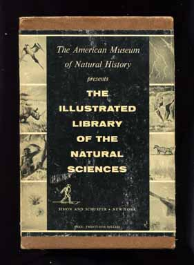 The Illustrated Library Of The Natural Sciences - 1st Edition/1st Printing