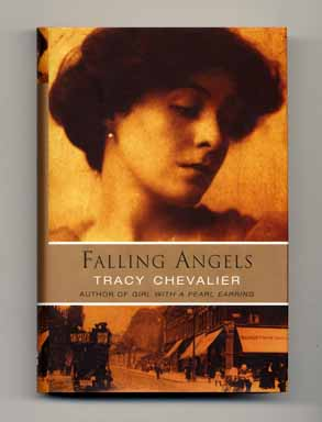 Falling Angels - 1st Edition/1st Printing. Tracy Chevalier