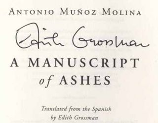 A Manuscript of Ashes [Beatus Ille] - 1st US Edition/1st Printing