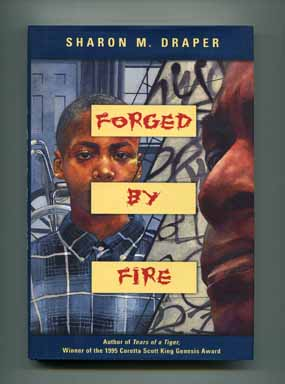 Forged by Fire - 1st Edition/1st Printing. Sharon M. Draper