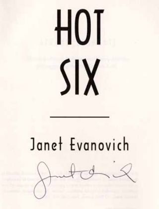 Hot Six - 1st Edition/1st Printing. Janet Evanovich