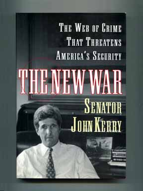 The New War: The Web of Crime That Threatens America's Security - 1st Edition/1st Printing