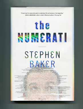 The Numerati - 1st Edition/1st Printing. Stephen Baker.
