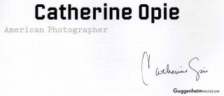 Catherine Opie: American Photographer - 1st Edition/1st Printing