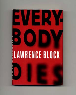 Everybody Dies - 1st Edition/1st Printing. Lawrence Block.