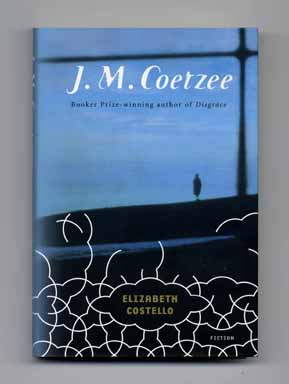 Elizabeth Costello - 1st American Edition/1st Printing