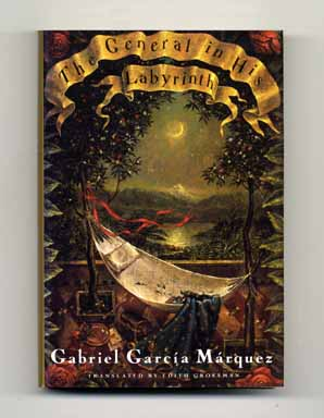 The General In His Labyrinth - 1st US Edition/1st Printing. Gabriel García Márquez