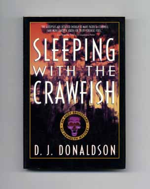 Sleeping with the Crawfish - 1st Edition/1st Printing