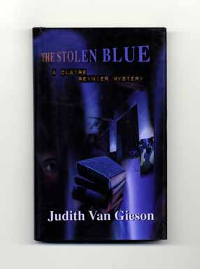 The Stolen Blue - 1st Edition/1st Printing