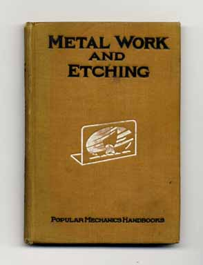 Metal Work and Etching with Additional Designs by Other Writers