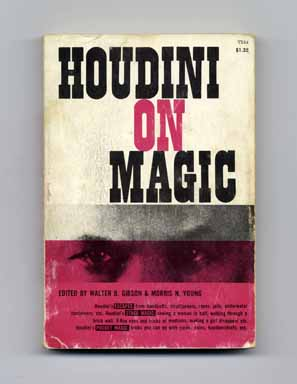 Houdini on Magic. Walter B. Gibson, Morris N. Young