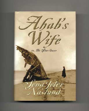 Ahab's Wife Or, The Star-Gazer - 1st Edition/1st Printing