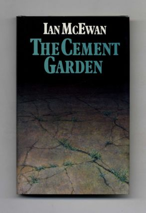 The Cement Garden - 1st Edition/1st Printing. Ian McEwan