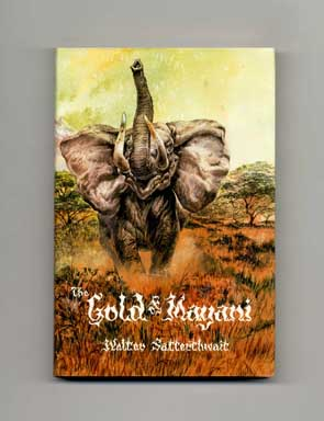 The Gold Of Mayani: The African Stories - Limited Edition. Walter Satterthwait
