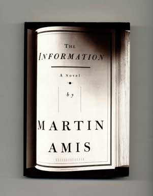 The Information - 1st US Edition/1st Printing. Martin Amis
