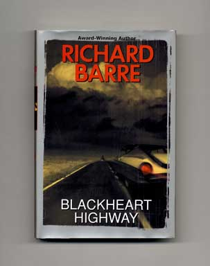 Blackheart Highway - 1st Edition/1st Printing