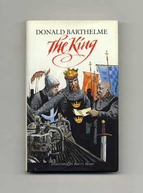 The King - 1st Edition/1st Printing. Donald Barthelme