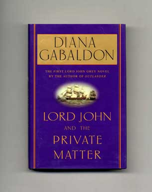 Lord John and the Private Matter - 1st Edition/1st Printing