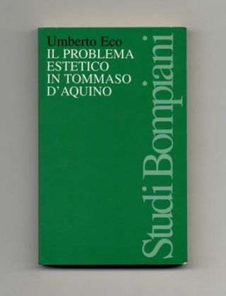 Il Problema Estetico In Tommaso D'Aquino [the Aesthetics Of Thomas Aquinas]