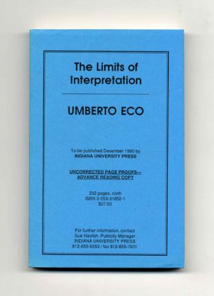 The Limits Of Interpretation - Uncorrected Proof. Umberto Eco
