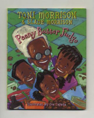 Peeny Butter Fudge - 1st Edition/1st Printing. Toni Morrison, and Slade Morrison