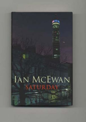 Saturday - 1st Edition/1st Printing. Ian McEwan