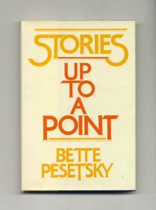 Stories Up To A Point - 1st Edition/1st Printing