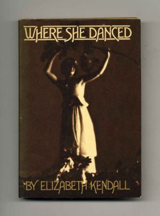 Where She Danced - 1st Edition/1st Printing