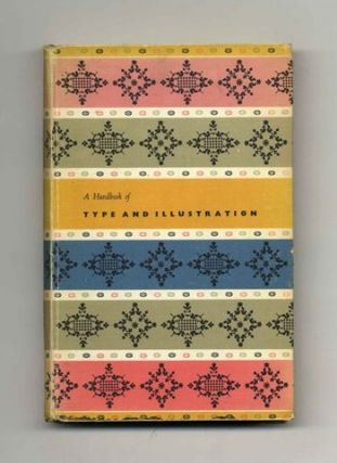 A Handbook Of Type And Illustrations - 1st Edition/1st Printing