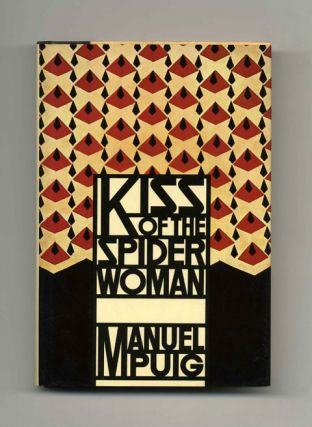 Kiss Of The Spider Woman - 1st Edition/1st Printing