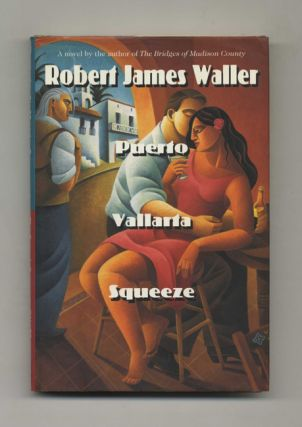 Puerto Vallarta Squeeze - 1st Edition/1st Printing