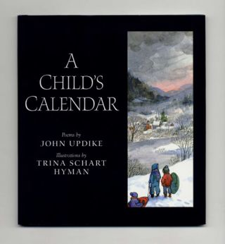 A Child's Calendar - 2nd Edition/1st Printing. John Updike