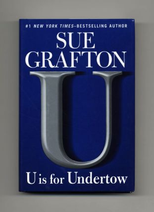 U Is For Untertow - 1st Edition/1st Printing. Sue Grafton