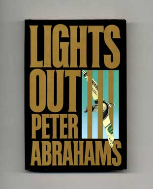 Lights Out - 1st Edition/1st Printing. Peter Abrahams