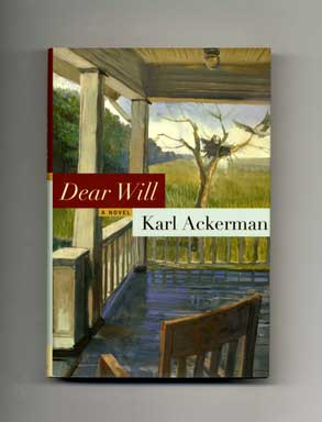 Dear Will - 1st Edition/1st Printing. Karl Ackerman