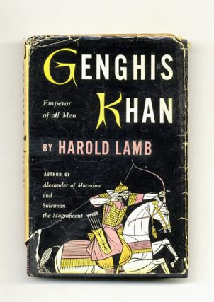 Genghis Khan: Emperor Of All Men. Harold Lamb