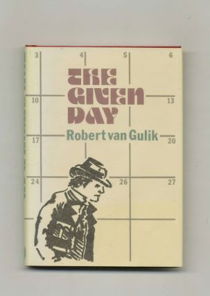 The Given Day An Amsterdam Mystery. Robert Van Gulik