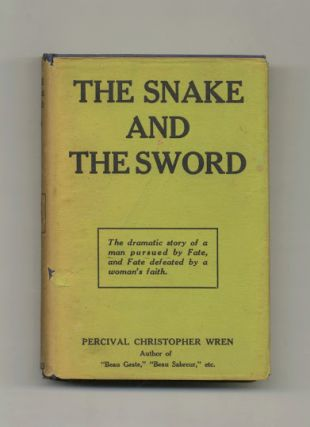 The Snake and the Sword. Percival Christopher Wren