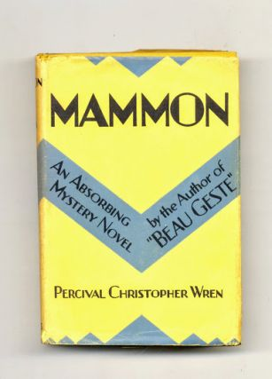 Mammon - 1st US Edition/1st Printing. Percival Christopher Wren