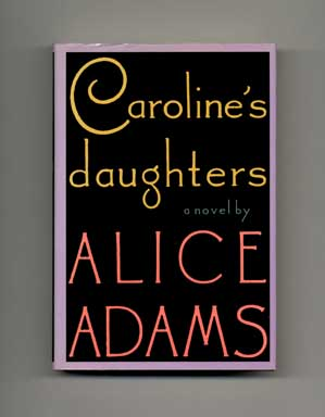 Caroline's Daughter - 1st Edition/1st Printing