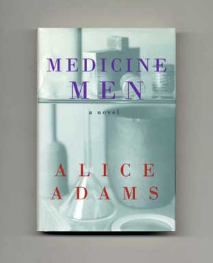 Medicine Men - 1st Edition/1st Printing. Alice Adams