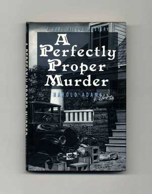A Perfectly Proper Murder - 1st Edition/1st Printing. Harold Adams