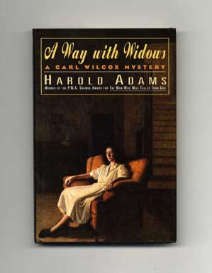 A Way with Widows - 1st Edition/1st Printing. Harold Adams.