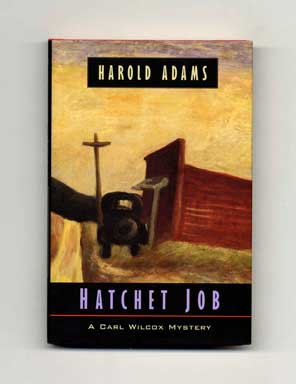 Hatchet Job - 1st Edition/1st Printing. Harold Adams