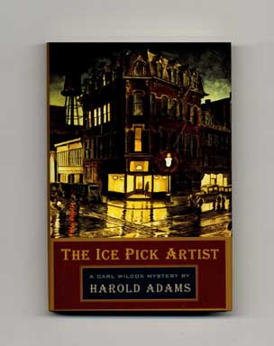 The Ice Pick Artist - 1st Edition/1st Printing. Harold Adams
