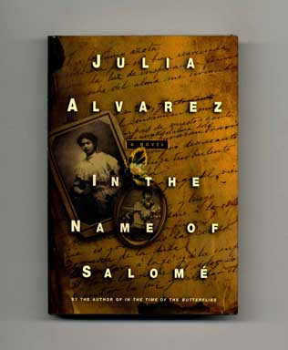 In The Name Of Salome - 1st Edition/1st Printing