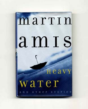 Heavy Water and Other Stories - 1st Edition/1st Printing