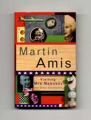 Visiting Mrs Nabokov And Other Excursions - 1st Edition/1st Printing. Martin Amis.