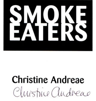Smoke Eaters - 1st Edition/1st Printing